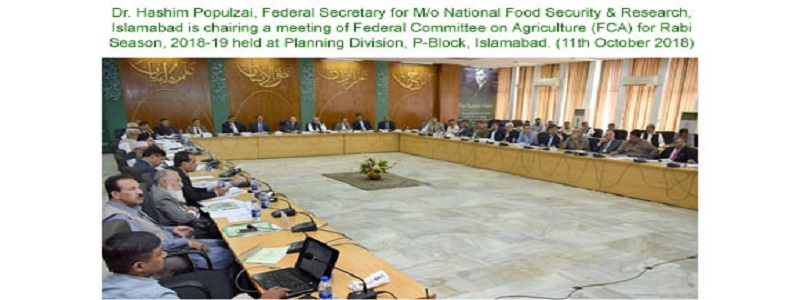 Meeting of Federal Committee on Agriculture (FCA) to review Kharif Crops (2018-19) and Rabi Crops (2018-19)